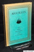Egger, Aiguilles