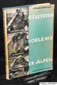 Heckmair, Die drei letzten Probleme der Alpen