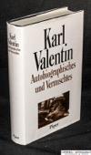 Valentin, Autobiographisches und Vermischtes