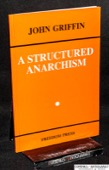Griffin, A Structured Anarchism