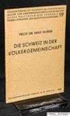 Huber, Die Schweiz in der Voelkergemeinschaft