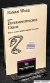 Worg, Deterministisches Chaos
