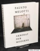 Fausto Melotti, Akrobat der Moderne
