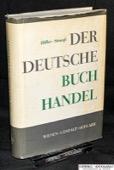 Hiller / Strauss, Der deutsche Buchhandel