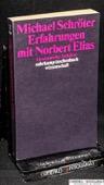 Schroeter, Erfahrungen mit Norbert Elias