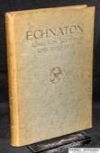 Weigall, Echnaton