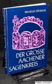 Dithmar, Der grosse Aachener Sagenkreis