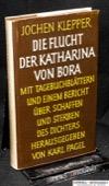 Klepper, Die Flucht der Katharina von Bora