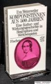 Weissweiler, Komponistinnen aus 500 Jahren