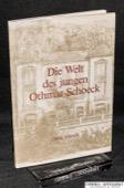 Schoeck, Die Welt des jungen Othmar Schoeck
