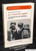 Blancpain / Haeuselmann, Zur Unrast der Jugend