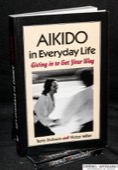 Dobson / Miller, Aikido in Everyday Life
