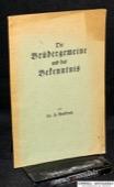 Renkewitz, Die Bruedergemeinde und das Bekenntnis