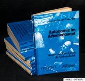 Bergmann / Janssen / Klein, Autonomie im Arbeiterkampf