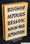 Besson, Nach vierhundert Jahren