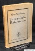 Muehlestein, Europaeische Reformation