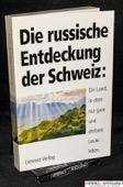 Netscheporuk, Die russische Entdeckung der Schweiz