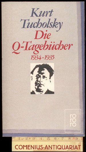 Tucholsky .:. Die Q-Tagebuecher