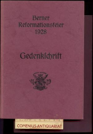 Gedenkschrift .:. Berner Reformationsfeier 1928