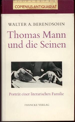 Berendsohn .:. Thomas Mann und die Seinen