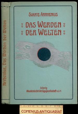 Arrhenius .:. Das Werden der Welten