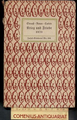 Strauss / Renan .:. Krieg und Friede 1870