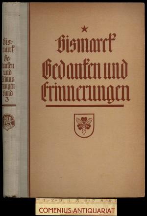 Bismarck .:. Erinnerung und Gedanke