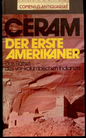 Ceram .:. Der erste Amerikaner