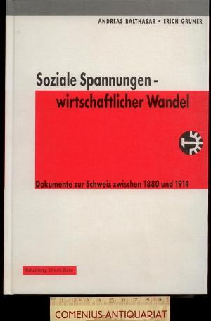 Balthasar / Gruner .:. Soziale Spannungen - wirtschaftlicher Wandel