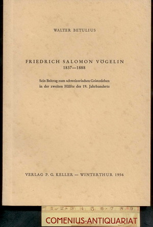 Betulius .:. Friedrich Salomon Voegelin 1837-1888
