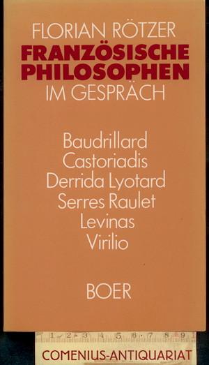 Roetzer .:. Franzoesische Philosophen im Gespraech