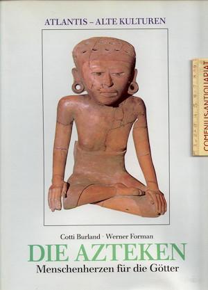Burland .:. Die Azteken