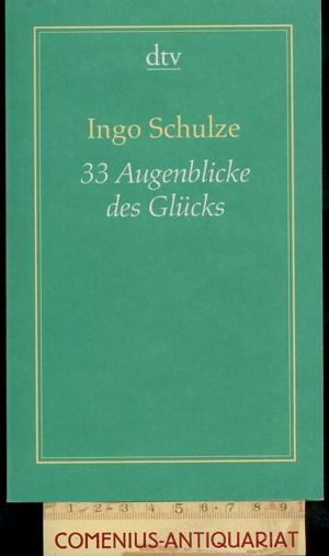 Schulze .:. 33 Augenblicke des Gluecks