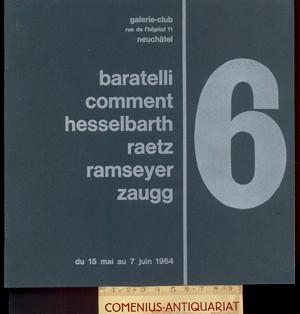 Baratelli, Comment, Hesselbach .:. Raetz, Ramseyer, Zaugg