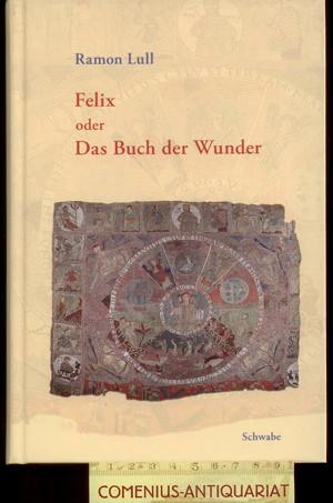 Lullus .:. Felix oder das Buch der Wunder