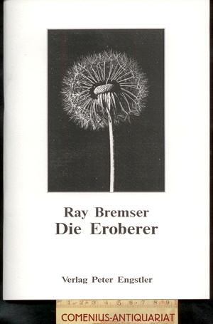 Bremser .:. Die Eroberer