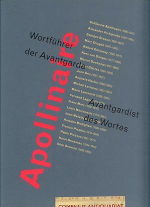Apollinaire .:. Wortfuehrer der Avantgarde