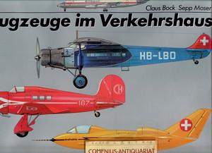 Bock / Moser .:. Flugzeuge im Verkehrshaus