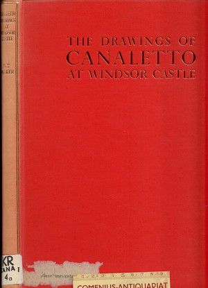 Antonio Canaletto .:. The drawings at Windsor castle