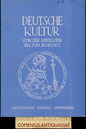 Deutsche Kultur .:. Spaetgotik bis Rokoko