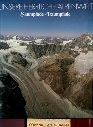Alpenwelt .:. Saumpfade