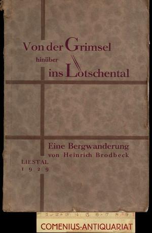 Brodbeck .:. Von der Grimsel ins Loetschental