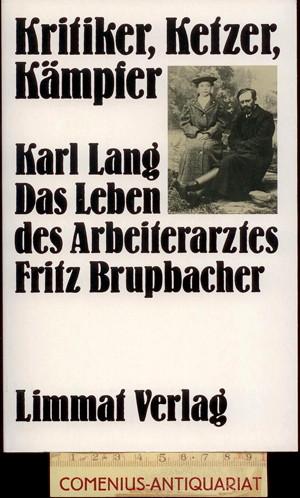 Lang .:. Kritiker, Ketzer, Kaempfer