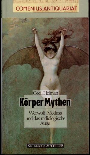 Helman .:. Koerper Mythen