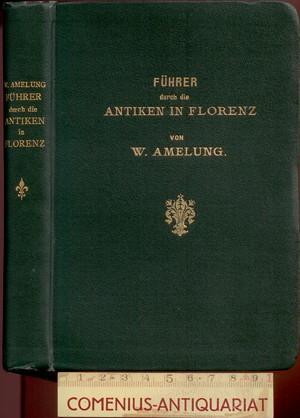 Amelung .:. Fuehrer durch die Antiken in Florenz