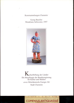 Baselitz .:. Mondrians Schwester, 1997