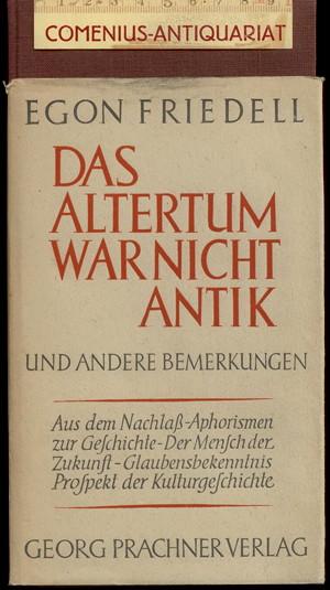 Friedell .:. Das Altertum war nicht antik