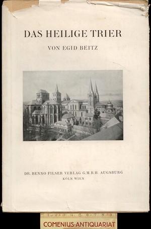 Beitz .:. Das heilige Trier