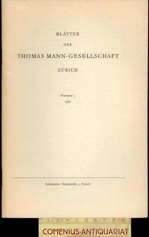 Blaetter der .:. Thomas-Mann-Gesellschaft 3/1962