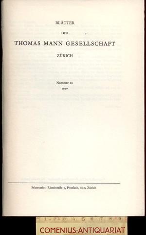 Blaetter der .:. Thomas-Mann-Gesellschaft 10/1970